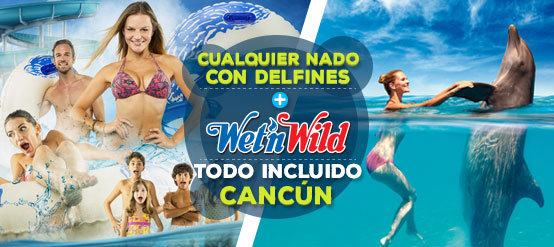 Combo nada con delfines más Wet'n Wild Cancun Gratis