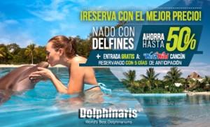 Promoción nado con delfines con descuento más Wet'n Wild Cancún gratis.