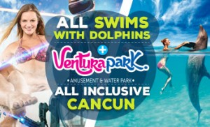 Swim with dolphins in Cancun + Ventura park combo All Inclusive.